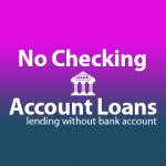 No Checking Account Loans Broker Profile