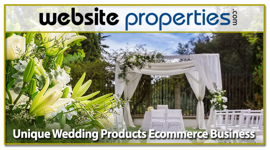 Unique Wedding Products Ecommerce Biz