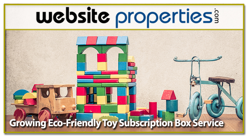 Growing Eco-Friendly Toy Subscription