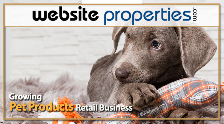 Growing Pet Products Retail Business